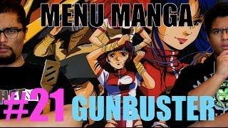 Menu Manga #21 - GUNBUSTER