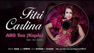 Gambar cover Fitri Carlina - ABG Tua ver. Koplo (Official Audio Video)