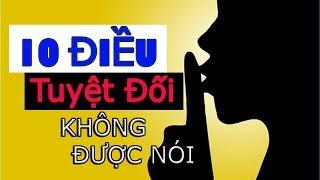 10 ĐIỀU tuyệt đối không được nói với Bất Kỳ Ai - Lời Phật Dạy