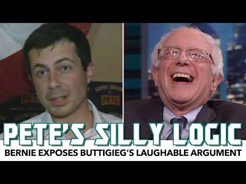 Bernie Sanders Exposes Pete Buttigieg's Laughable Logic