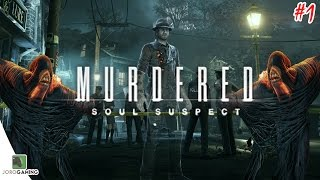 Murdered: Soul Suspect Gameplay Walkthrough - Episode #1