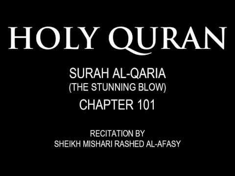 HOLY QURAN: SURAH AL-QARIA (THE STUNNING BLOW) CHAPTER 101