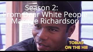 interview dear white people star marque richardson tobias on the hill