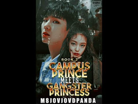 CAMPUS PRINCE MEETS GANGSTER PRINCESS : PROFILE
