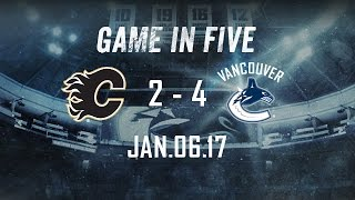 Canucks vs. Flames Game in Five (Jan. 06, 2017)