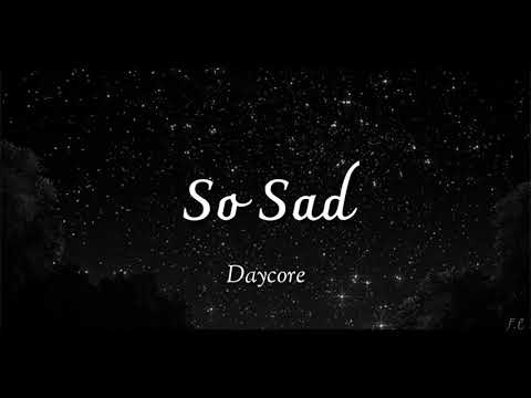 SAD! (Daycore/Anti-Nightcore/Slowed down) [So Sad meme] {Kid Travis cover} mp3