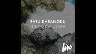"""Beli """"batu karangku"""" di itunes https://itun.es/id/btfcib unduh chord charts http://morningstarindonesia.org/files/pdf/msi-batu_karangku-chord..."""