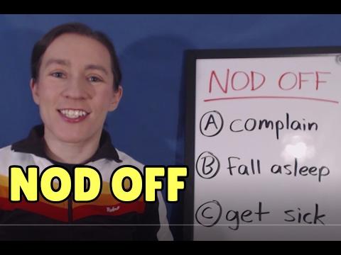 Learn English Phrasal Verbs: NOD OFF