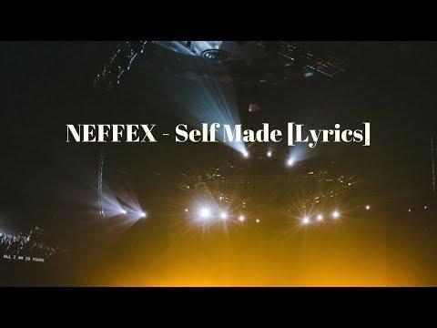 NEFFEX - Self Made 👔 [Lyrics]