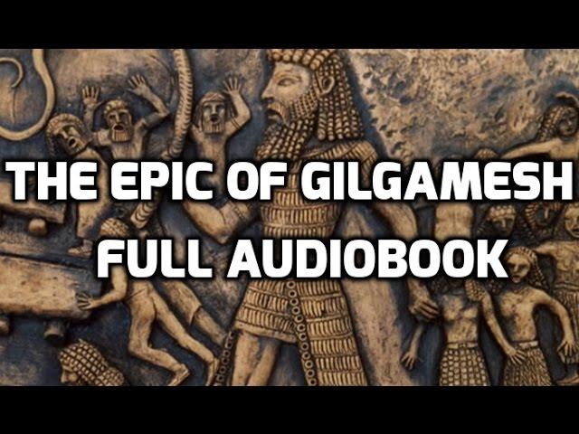 The Epic of Gilgamesh (Complete Audiobook, Unabridged)