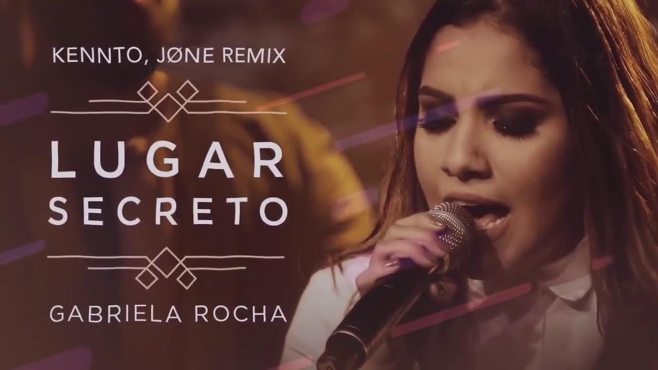 Gabriela Rocha - Lugar Secreto (Kennto X JØNE Remix) [Electronica Cristiana]