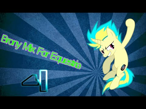 Brony Mix For Equestria Vol.4 (Kick It)