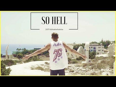 Ksfreakwhatelse - So Hell