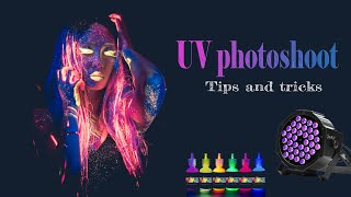 UV Photoshoot - tips and tricks