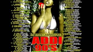 DJ MANSTA WAYNE - ADDI 90'S REGGAE DANCEHALL MUSIC VIDEO MIXTAPE