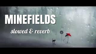 Faouzia & John Legend - Minefields (slowed + reverb)