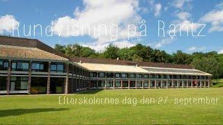 Rundvisning på Rantz - Efterskolernes dag d. 27