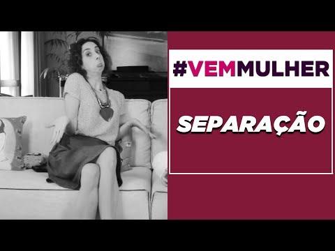 A VIDA APÓS A SEPARAÇÃO Com Marianna Armellini #VEMMULHER EP.07