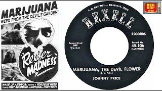 JOHNNY PRICE - Marijuana, the devil flower