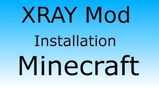 XRAY Mod [1.7.10] Installation ★ Minecraft [1.7.10] ★ English German Tutorial Mac & Windows