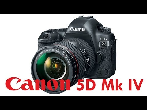 Canon 5D Mk IV Overview Tutorial