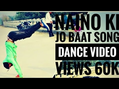 Naino ki Jo Baat naina Jaane Dance Video Freestyle by DanceR Harry Sharma,,