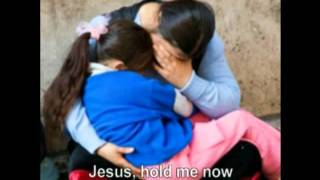 Jesus, Hold Me Now--Casting Crowns  with lyrics