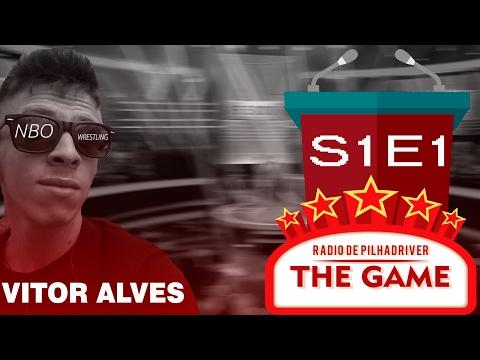 The Game (T1 - Episódio 1) - Vitor Alves do NBO Wrestling