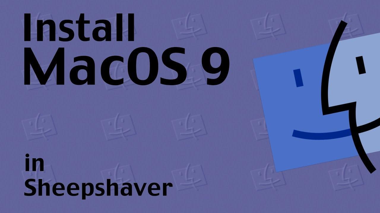 Install MacOS 9 in Sheepshaver