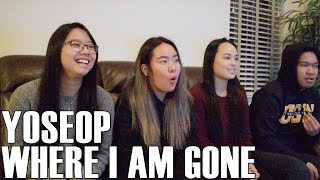 Yoseop - Where I Am Gone (Reaction Video) - Stafaband