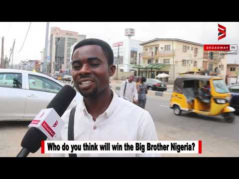 #VOXPOP: Who Will win Big Brother Naija 2018?