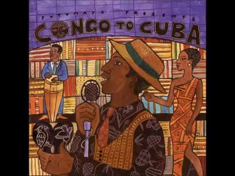 Congo To Cuba - Putumayo - CE AG