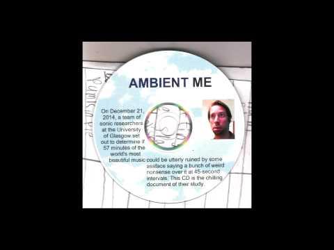 Robert Noel Lentz ~ Ambient Me 2014