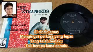 A Rahman Onn & The Stranger - Cincin Emas +Lirik