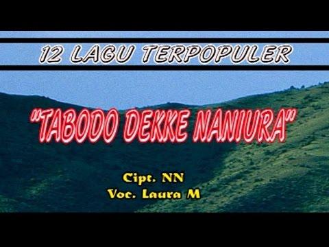 Laura M - TABO DEKKE NANIURA - 12 Lagu Terpopuler