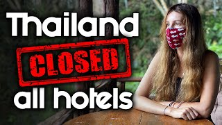 Thailand Closed All Hotels & Facemask Requirement!! - Covid-19…