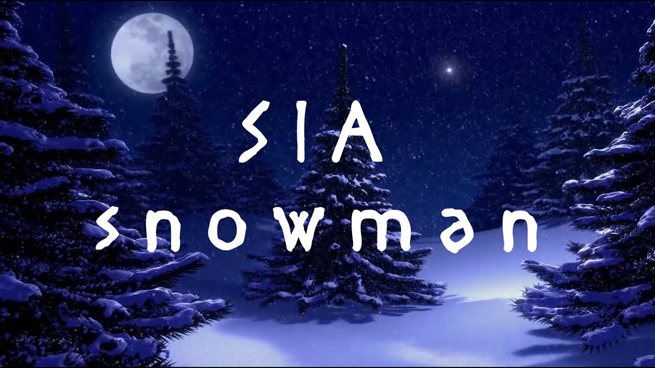 sia-snowman-lyrics-thetj1