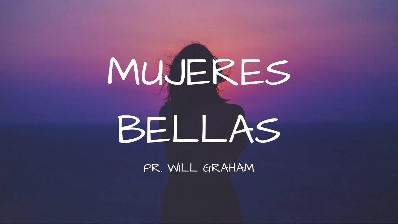 Mujeres Bellas 1 De Pedro 3 3 4 Will Graham Pdv Youtube