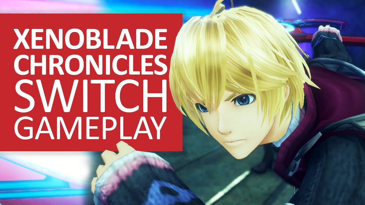 Xenoblade Chronicles Definitive Edition | Switch gameplay - VG247.com