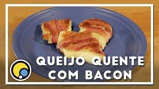 Como fazer Queijo quente com bacon - Renato Carioni