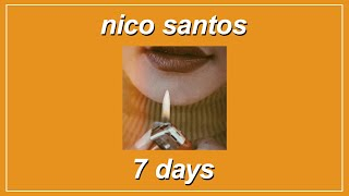7 Days - Nico Santos (Lyrics)