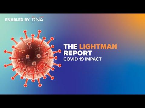 The Lightman Report #2  | COVID 19 Impact