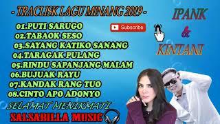 Download lagu FULL ALBUM IPANK Ft KINTANI ll LAGU MINANG TERBARU 2019 HD MP3