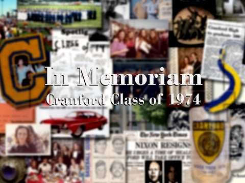Cranford High School - Class of 1974 - In Memoriam Video 2015