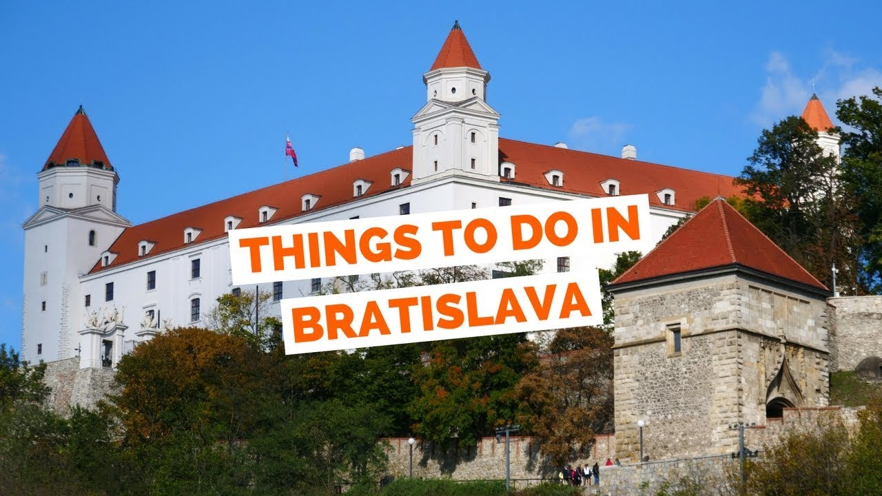 10 Things to do in Bratislava, Slovakia Travel Guide