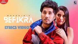 Befikra | MUSAHIB | Lyrics Video | Satti Dhillon | Latest Punjabi Song | Geet MP3 | Youtube Lyrical