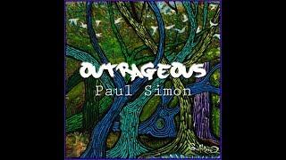 OUTRAGEOUS - PAUL SIMON 🎇  Gullerud