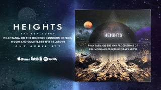HEIGHTS - On The Wings Of Astral Projection (Official HD Audio - Basick Records)