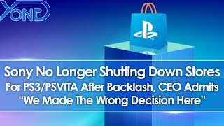 "Sony No Longer Shutting Down PS3 & PSVITA Stores, CEO Jim Ryan Admits ""We Made The Wrong Decision"""