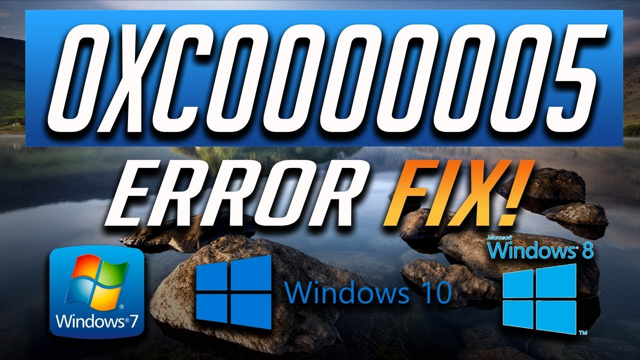 How to Fix Error 0xc0000005 in Windows 10/8/7 - 2019 Tutorial